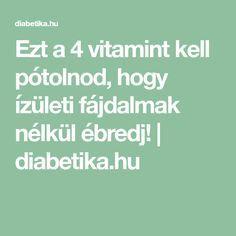 vitaminhiány és ízületi fájdalom)